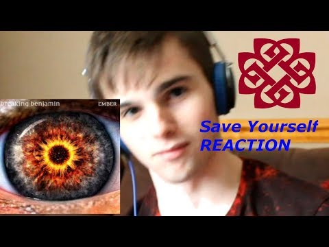 Breaking Benjamin- 'Save Yourself' reaction