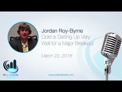 Jordan Roy-Byrne: 2018 Likely to Set Off Large Gold Rally