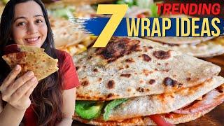 7 WRAP IDEAS | TRENDING Wrap Hacks (Vegetarian Indian style) | Roti Wrap Recipes