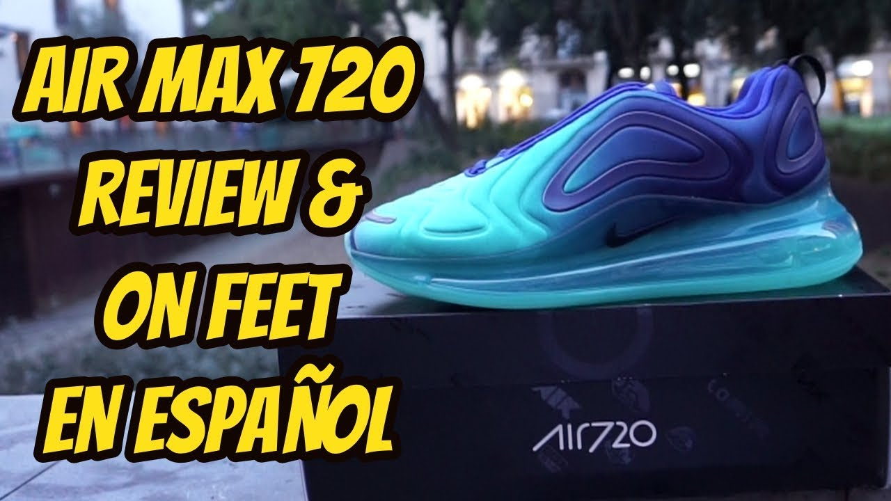 quality design f2899 02a9a NIKE AIR MAX 720 REVIEW   ON FEET EN ESPAÑOL