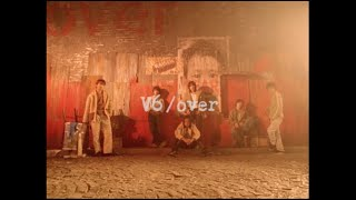Download lagu V6 / over(YouTube Ver.)