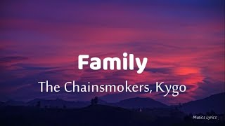 The Chainsmokers Kygo-Family Lyric