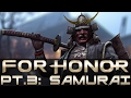 "For Honor - Let's Play - Part 3 - ""Samurai Campaign (FULL)"""