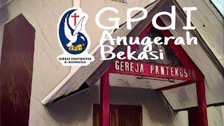 Ibadah Online Gpdi Anugerah Bekasi || 10 Mei 2020