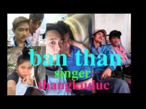 ban than  thangkuduc