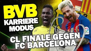 CHAMPIONS LEAGUE FINALE Gegen Den FC Barcelona ♕ FIFA 17 Karrieremodus BVB S3 #59