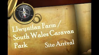 Carmarthenshire - Llwynifam Farm/South Wales Touring Park Arrival