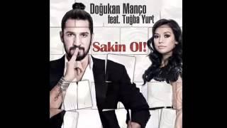 Doğukan Manço feat. Tuğba Yurt Sakin Ol 2014