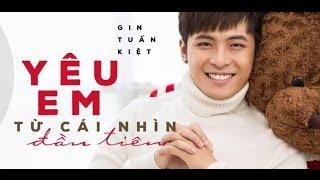 Yêu Em Từ Cái Nhìn Đầu Tiên || Gin Tuấn Kiệt [Official Lyric Video]