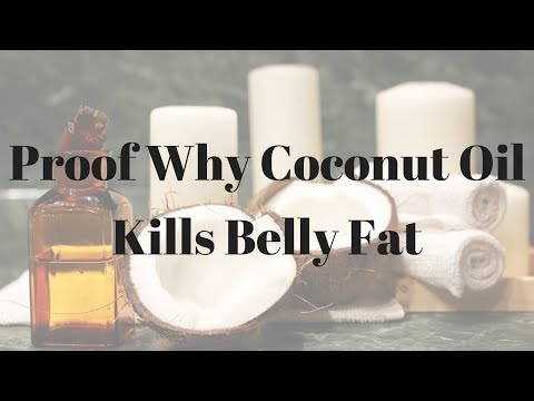 Proof Why Coconut Oil Kills Belly Fat – 968