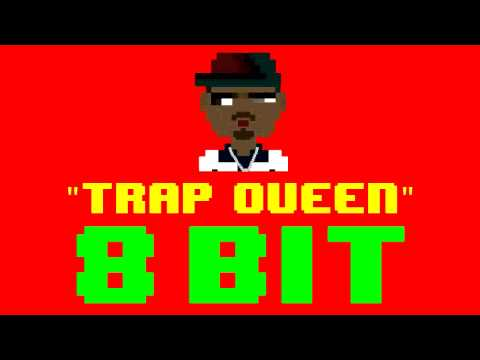 Trap Queen 8 Bit Remix  Version Tribute to Fetty Wap  8 Bit Universe