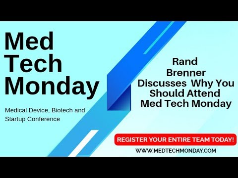 Med Tech Monday, a One Day Medical Device Conference