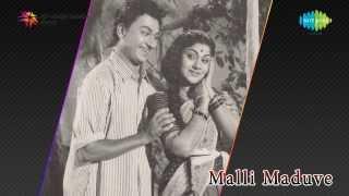 Malli Maduve   Nanna Ninna song
