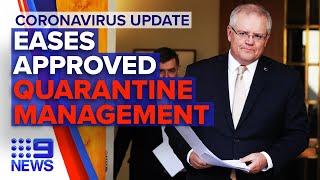 Coronavirus: In-depth update: restriction eases approved, quarantine cases