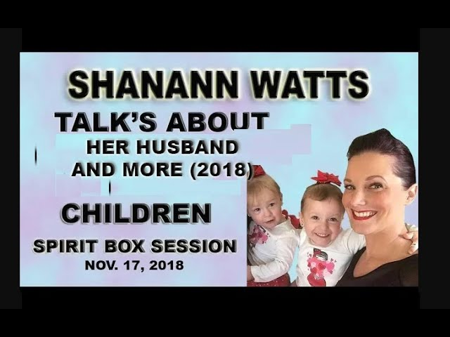 Shanann Watts Talks ANGER Divorce CHILDREN Pain AFFAIRS from the grave