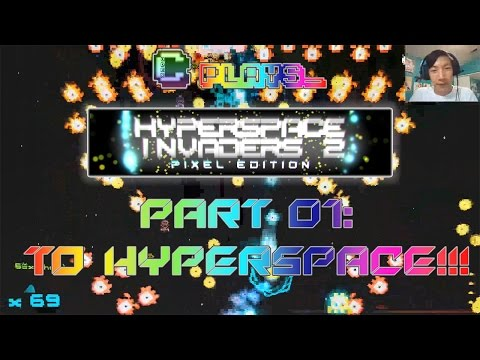 Codex Plays: Hyperspace Invaders II [Pixel Edition] // Part 01: To Hyperspace!!! // [Gaming]  