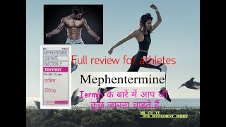 Mephentermin full review for Athletes...