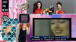 Cyber Monday, Quibi, Vogue Magazine IG Strategy, Kirby Jenner, Markle Sparkle: Just The News E2