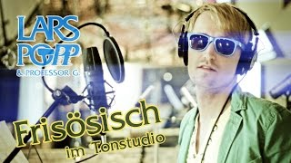 Frisösisch (Studioversion) - Lars Popp & Professor G.