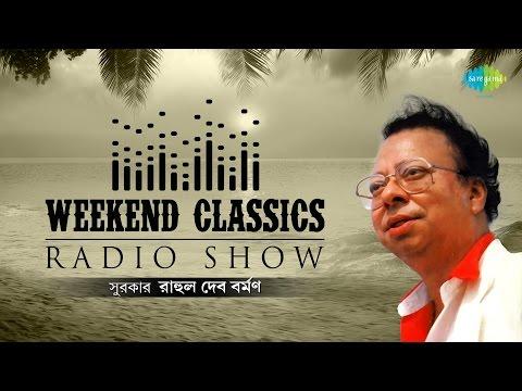 Weekend Classics Radio Show | R. D. Burman Bengali Special | HD Songs Jukebox