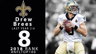 #8: Drew Brees (QB, Saints) | Top 100 Players of 2018 | NFL