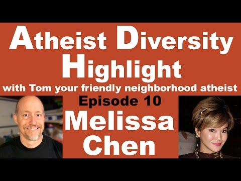 Atheist Diversity Highlight - Episode 10 - Melissa Chen