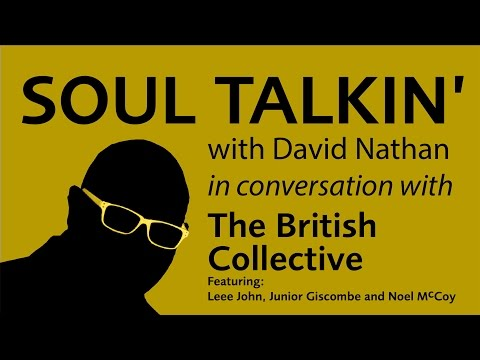 The British Collective Interview With David Nathan Of SoulMusic.com