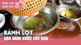 0594 Cách Làm Bánh Lọt Lá Dứa Đậu Xanh Nước Cốt Dừa