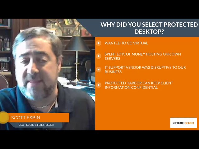 Why did you select Protected Desktop?