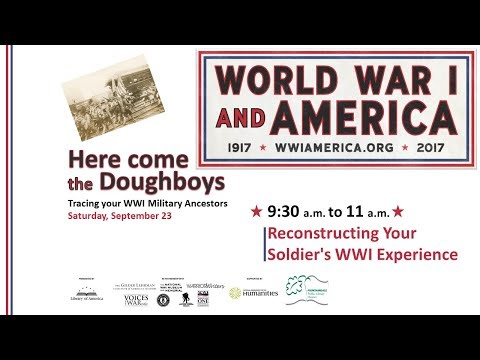 Here Come The Doughboys: Tracing Your WWI Military Ancestors, Part One