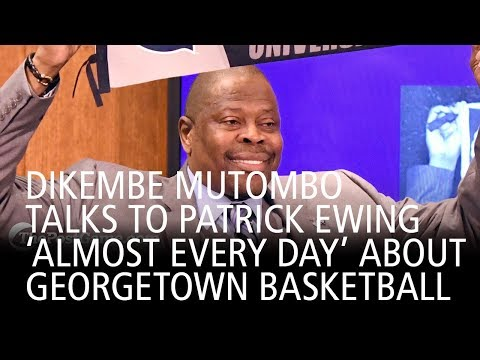 Dikembe Mutombo Talks To Patrick Ewing 'Almost Every Day' About Georgetown Basketball