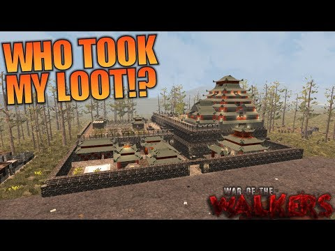 WHO TOOK MY LOOT!? | WotW MOD 7 Days to...