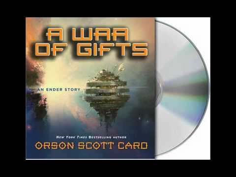 A War of Gifts by Orson Scott Card--Audiobook Excerpt
