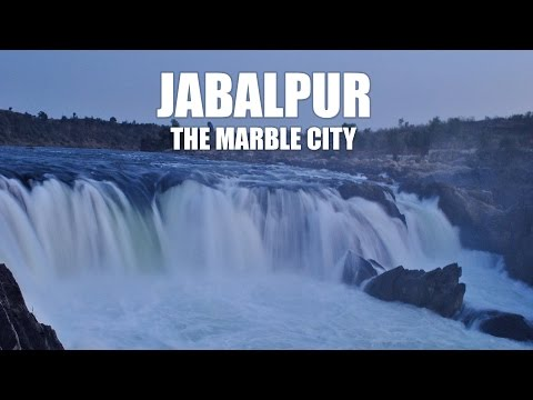 What To See In India? - JABALPUR - The Marble City (Travel Vlog)