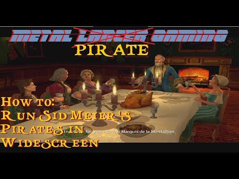 How To Run Sid Meier's Pirates in Widescreen 🍺😎 |