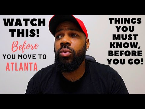 Watch This Before You Move To Atlanta!