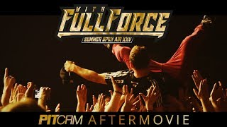 WITH FULL FORCE 2018 | Pitcam Aftermovie | www.pitcam.tv