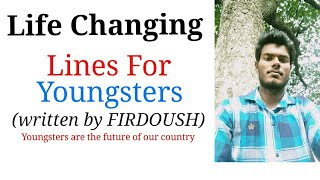 Life changing lines for youngsters