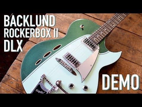 Backlund Rockerbox II DLX DEMO - Eastwood Guitars In Chicago