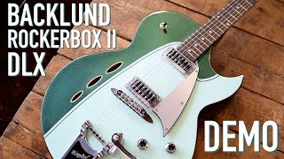 Backlund Rockerbox II DLX DEMO - Eastwood Guitars in Chicago
