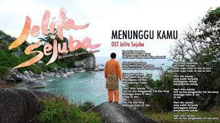 Video ANJI - MENUNGGU KAMU (OST. JELITA SEJUBA) Lirik download MP3, 3GP, MP4, WEBM, AVI, FLV April 2018