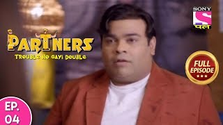 Partners Trouble Ho Gayi Double | Full Episodes | Comedy