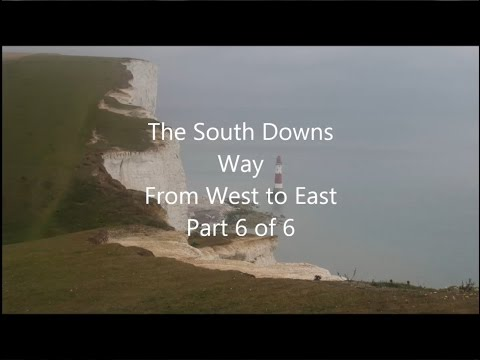 South Downs Way, West To East, Part 6 Of 6 - Alfriston To Eastbourne