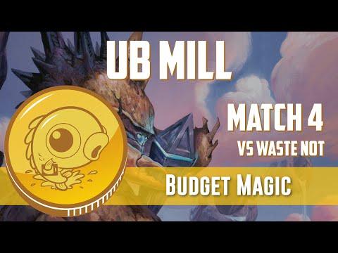 Budget Magic: UB Mill vs Waste Not Combo (Match 4)