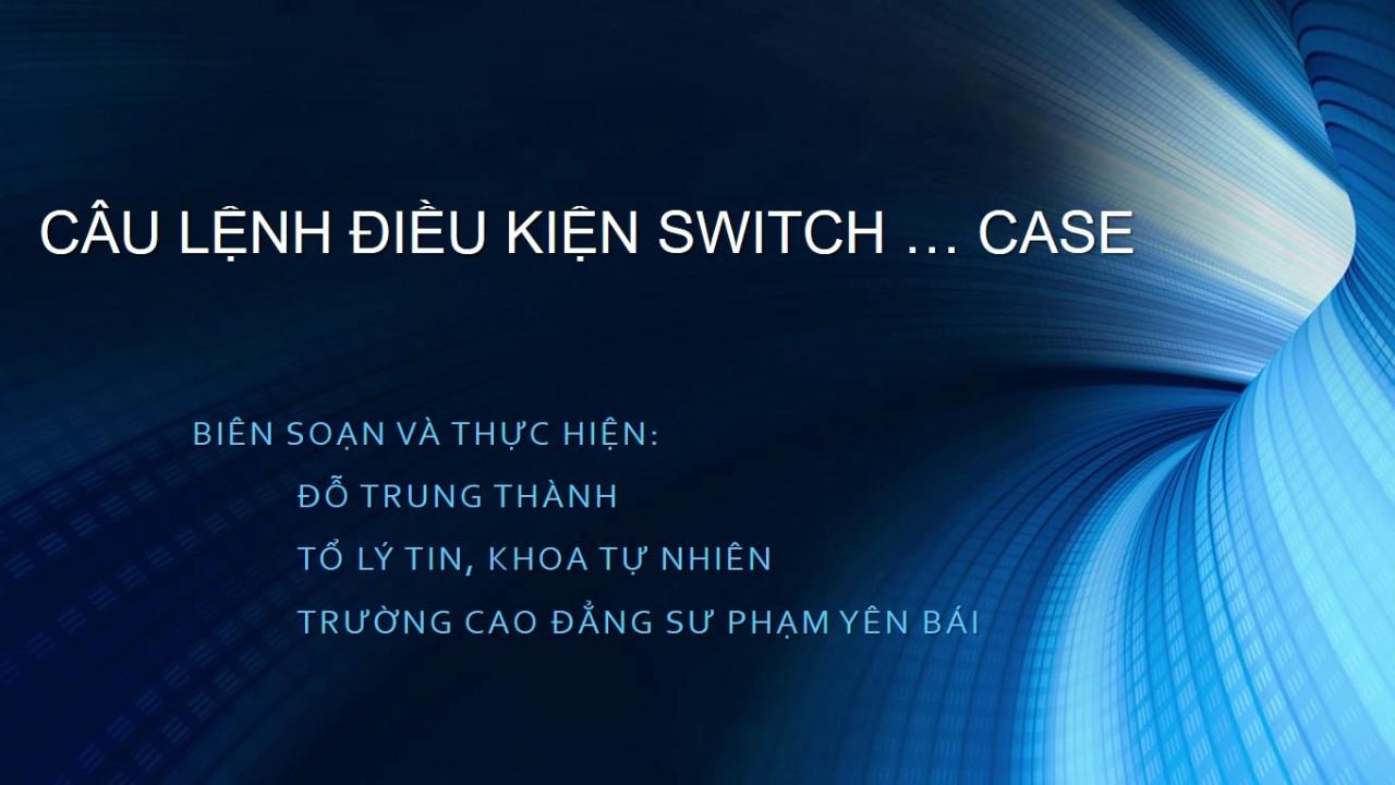 PHP: Bài 4. Câu lệnh điều kiện switch ... case trong PHP