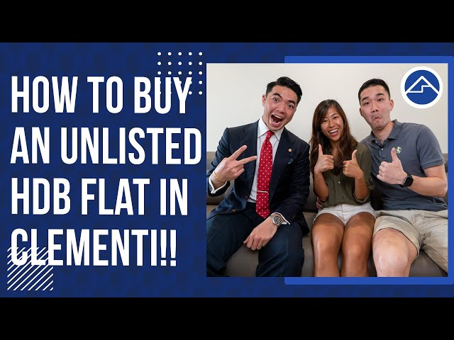 How to buy an unlisted HDB Flat in Clementi! | Closing Thoughts Ep6