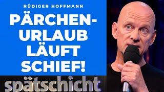 Rüdiger Hoffmann: Nie wieder Pärchen-Urlaub!