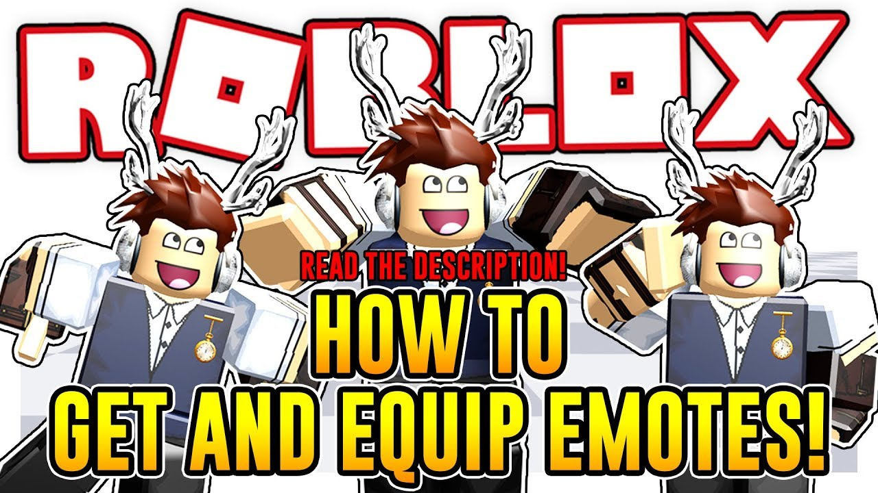 How To Get And Equip Three Free Emotes Roblox Youtube
