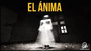 EL ÁNIMA (RELATOS DE HORROR)