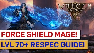 Wolcen   Full Respec Into 200k Force Shield Mage: Level 70  Build!